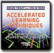 Accelerated Learning Techniques (abridged)