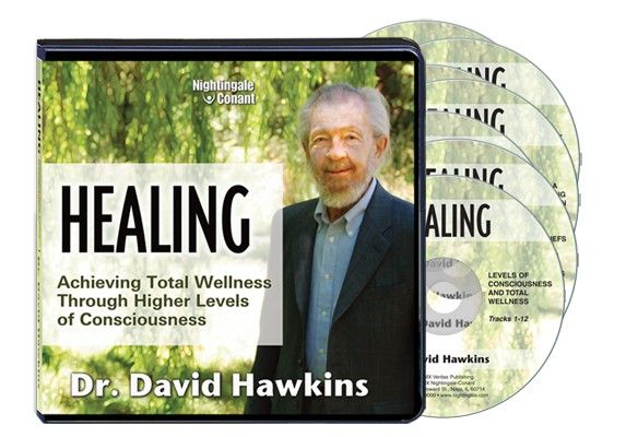 Healing: Achieve Total Wellness Through Higher Levels of Consciousness!