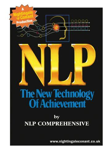 NLP: The New Technology of Achievement (abridged)