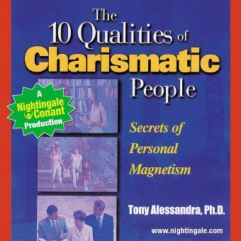 The 10 Qualities of Charismatic People (abridged)